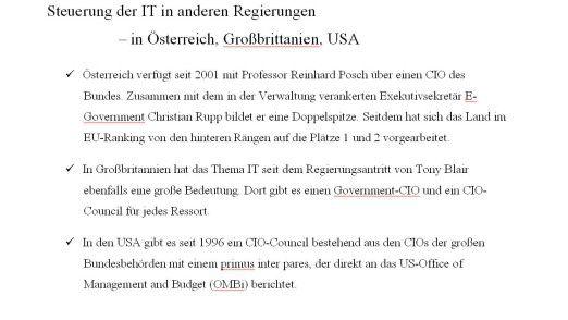 In Österreich, Großbritannien und den USA sind bereits CIOs in der Regierung unterwegs.