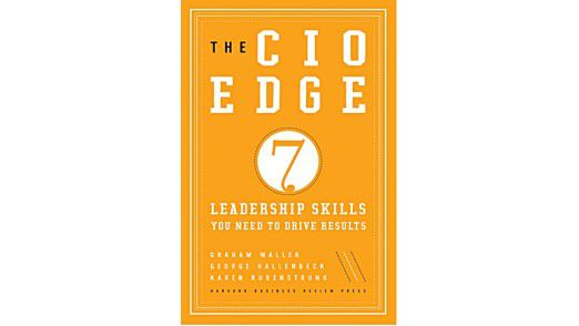 "Das Buch ""The CIO Edge: Seven Leadership Skills you need to drive Results""."