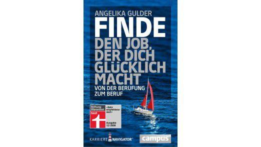 """Das Buch """"Finde den Job, der dich glücklich macht"""" ist im Campus Verlag erschienen."""