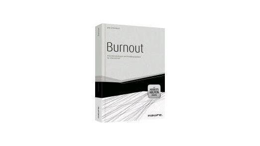 """Vorbeugen hilft. """"Burnout"""" von Julia Scharnhorst zeigt anhand vieler Fallbeispiele erste Symptome auf, die hellhörig machen sollten."""