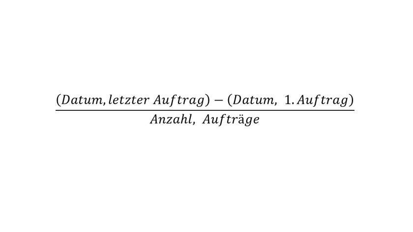 Formel für die Kennzahl Auftragsrythmus (in Tagen)