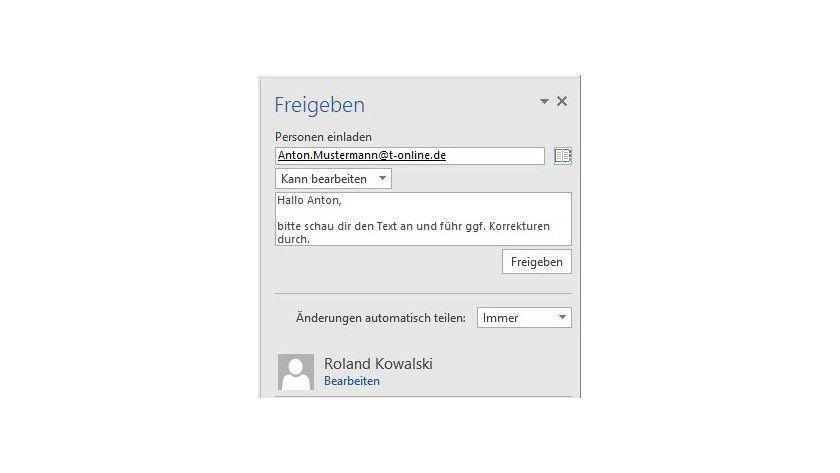 Nachdem Sie Kontakt, Berechtigung und gegebenenfalls eine Nachricht erfasst haben, erfolgt die Freigabe durch einen Klick auf die Schaltfläche Freigeben im rechten Bildschirmbereich direkt aus dem Dokument heraus.