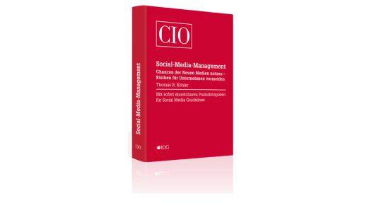 """Das Buch """"Social Media Management"""" ist in der CIO-Buchedition erschienen."""